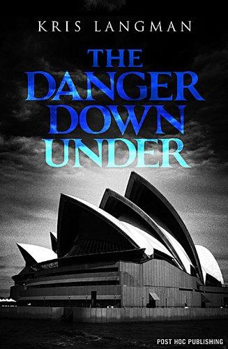 The Danger Down Under (Anne Lambert Mysteries Book 2)