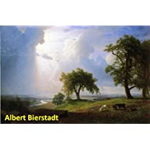 300 Color Paintings of Albert Bierstadt - German-American Luminist Landscapes Painter (January 7, 1830 – February 18, 1902)