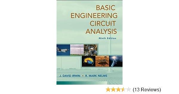 Basic engineering circuit analysis j david irwin r mark nelms basic engineering circuit analysis j david irwin r mark nelms 9780470128695 amazon books fandeluxe Image collections