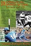 20 Estrellas del béisbol en Cuba: Década del 70