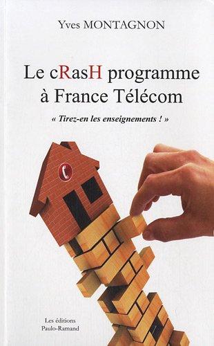 le-crash-programme-a-france-telecom-tirez-en-les-enseignements-