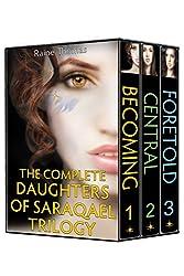 Daughters of Saraqael Trilogy