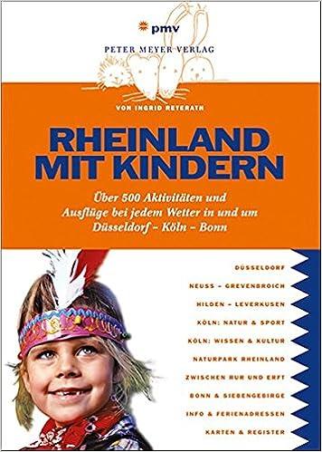 Rheinland Mit Kindern über 500 Aktivitäten Und Ausflüge Bei Jedem