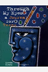 Through My Eyes: A Journal for Teens Diary