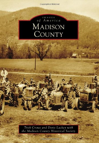 Madison County (Images of America Series)