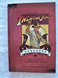 img - for The Indiana Jones HANDBOOK: The Complete Adventurer's Guide book / textbook / text book