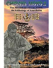 Chibaya Moyo 2: The Rhodesian African Rifles: An Anthology of Anecdotes