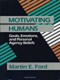 img - for Motivating Humans: Goals, Emotions, and Personal Agency Beliefs book / textbook / text book