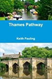 Thames Pathway, Keith Pauling, 1445222396