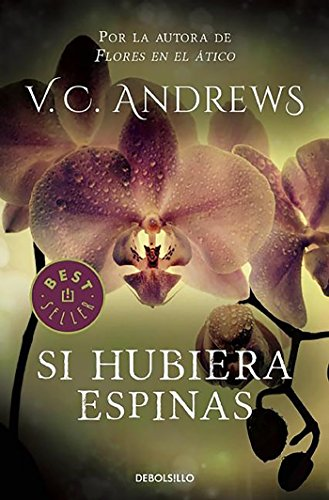 Si Hubiera Espinas / If There Be Thorns (Dollanganger) (Spanish Edition)]()