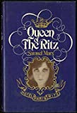 Queen of the Ritz
