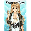 Short On Love