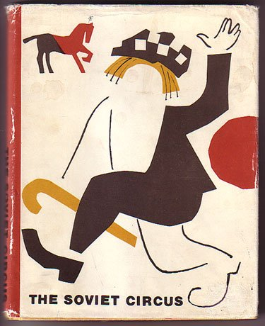 The Soviet Circus: A Collection of Articles