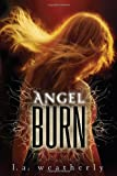download ebook angel burn (angel, book 1) pdf epub