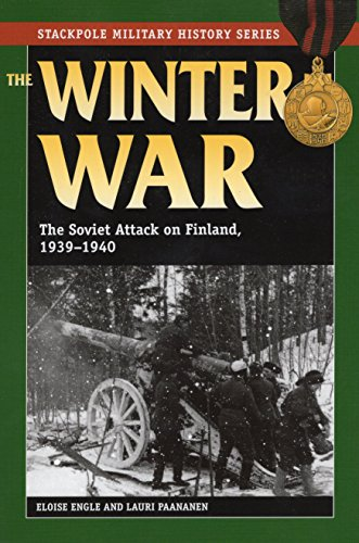 Winter War, The: The Soviet Attack on Finland, 1939-1940 (Stackpole Military History Series)