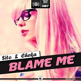 Amazon.com: Blame Me (Original Mix): Sito & Cheka: MP3 Downloads