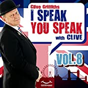 I speak you speak with Clive Vol. 8 | Clive Griffiths