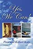 Yes, We Can!, Pina Katz and Robert Katz, 1453543759