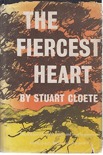 (The Fiercest Heart )