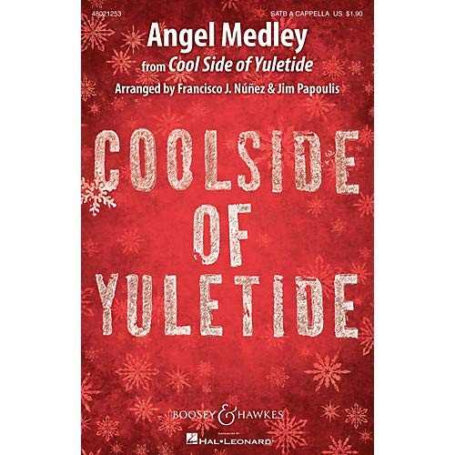 Yuletide Medley - Angel Medley (from Coolside of Yuletide Sounds of a Better World) SATB a cappella by Francisco J. Nunez, Pack of 3