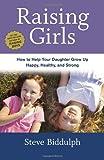 Raising Girls, Steve Biddulph, 1607745755
