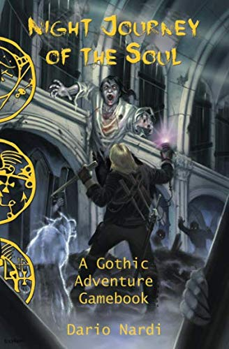 Night Journey of the Soul: A Gothic Adventure