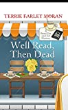 Well Read Then Dead (A Read 'Em and Eat Mystery)