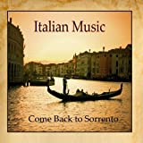 Italian Music, Tarantella, Come Back to Sorrento