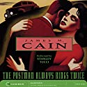 The Postman Always Rings Twice Audiobook by James M. Cain Narrated by Stanley Tucci