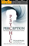 Psychic Perception: The Magic of Extra Sensory Power