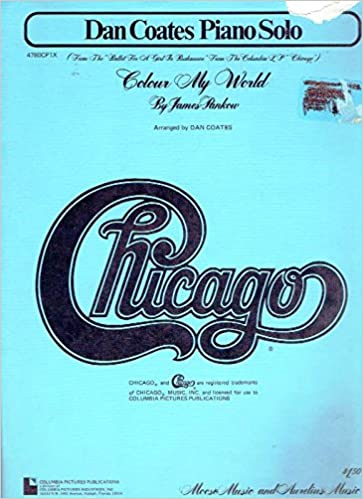 Colour My World (Chicago) - Piano/Vocal/Guitar Sheet Music: Words ...