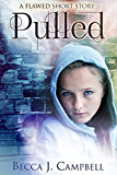 Pulled: A Flawed Short Story
