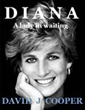 DIANA, a Lady in waiting