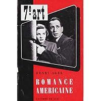 Cinema. Henri Agel: Romance Américaine.