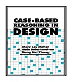 img - for Case-Based Reasoning in Design by Mary Lou Maher (1995-08-01) book / textbook / text book