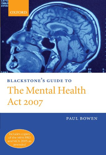 Blackstone's Guide to the Mental Health Act 2007 by Brand: Blackstone Press