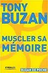 Muscler sa mémoire par Buzan