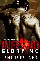 Pleasure & Pain: Inferno Glory MC (#2)