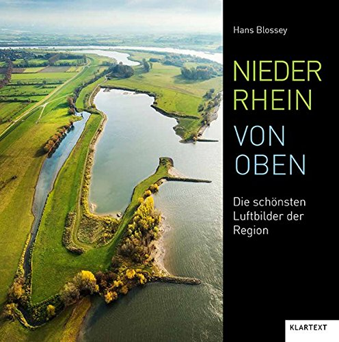 Niederrhein von oben: Die schönsten Luftbilder der Region