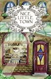Adult Coloring Book: Nice Little Town (Volume 1)