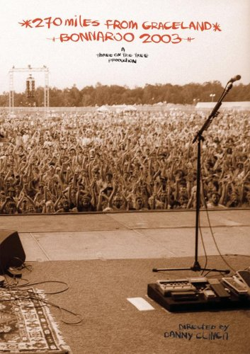 270 Miles from Graceland - Live from Bonnaroo 2003 by Sanctuary Records