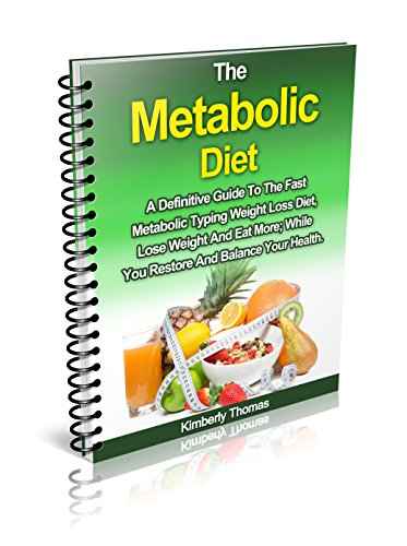 The Metabolic Diet A Definitive Guide To The Fast Metabolic Typing Weight Loss Diet