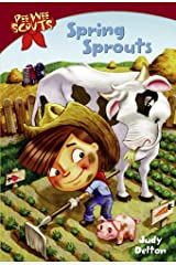 Pee Wee Scouts: Spring Sprouts Kindle Edition