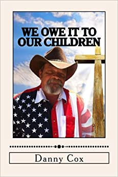 Book We Owe it to our Children: Time to Take Back our Country