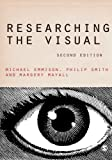 Researching the Visual, Mayall, Margery and Emmison, Michael, 1446207889
