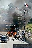 Borderland on the Isthmus, Michael E. Donoghue, 082235666X
