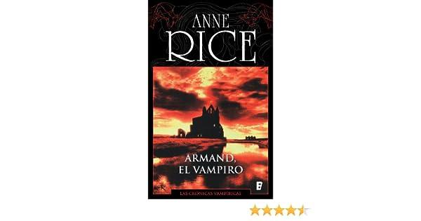 Armand el vampiro (Crónicas Vampíricas 6): Crónicas Vampíricas VI ...