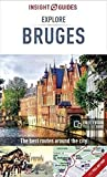 Insight Guides: Explore Bruges (Insight Explore Guides)