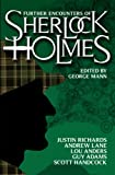 Further Encounters of Sherlock Holmes by George Mann front cover