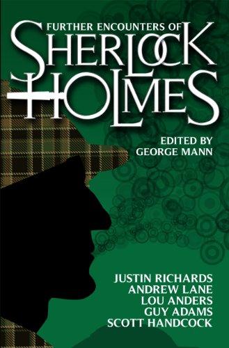 Further Encounters of Sherlock Holmes